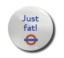 Baby on board badge - Just fat - C Em Mathews